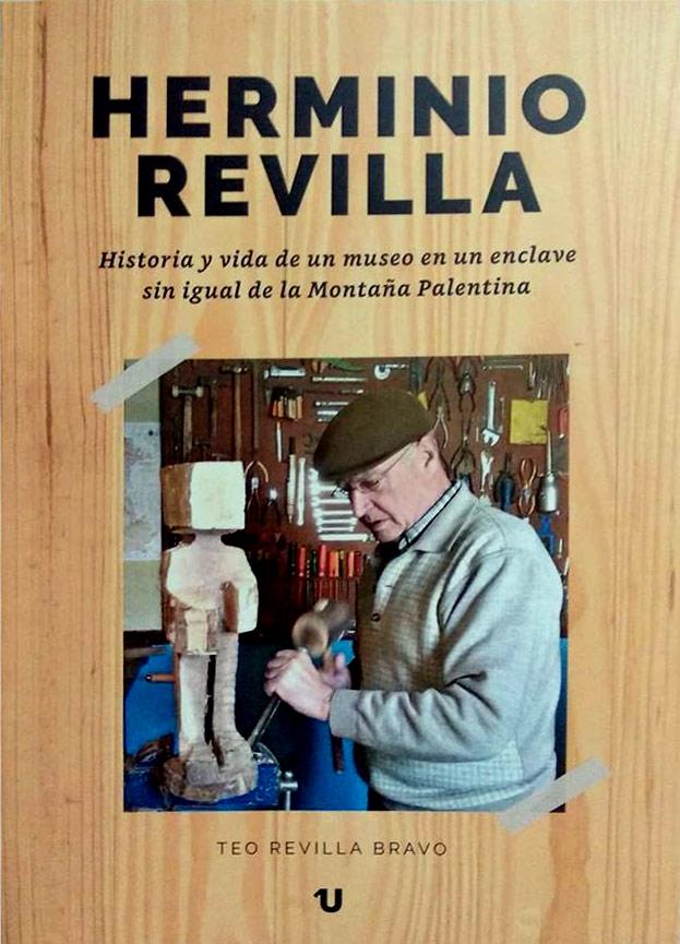 Herminio Revilla - Historia de un Museo en un enclave sin igual de la Montaña Palentina
